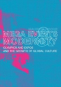 Ebook in inglese Megaevents and Modernity Roche, Maurice