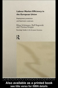 Ebook in inglese Labour Market Efficiency in the European Union Kruppe, Thomas , Rogowski, Ralf , Schomann, Klaus