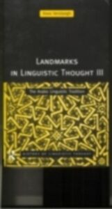Foto Cover di Landmarks in Linguistic Thought Volume III, Ebook inglese di Kees Versteegh, edito da Taylor and Francis