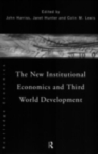 Ebook in inglese New Institutional Economics and Third World Development -, -