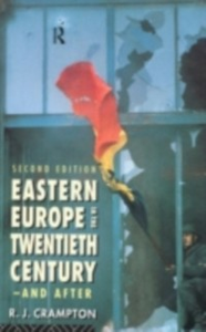 Ebook in inglese Eastern Europe in the Twentieth Century - And After Crampton, R. J.