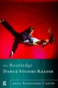 Ebook in inglese Routledge Dance Studies Reader -, -