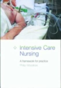 Foto Cover di Intensive Care Nursing, Ebook inglese di  edito da Taylor and Francis