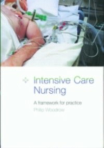 Ebook in inglese Intensive Care Nursing -, -
