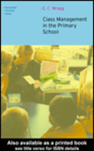 Ebook in inglese Class Management in the Primary School Wragg, E.C.