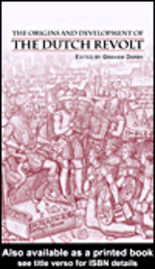 Ebook in inglese The Origins and Development of the Dutch Revolt
