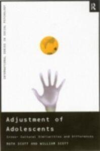 Ebook in inglese Adjustment of Adolescents Scott, W. A. , Scott, William