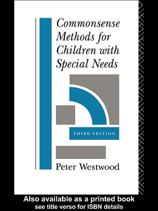 Ebook in inglese Commonsense Methods for Children with Special Needs Westwood, Peter