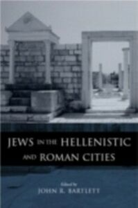 Ebook in inglese Jews in the Hellenistic and Roman Cities