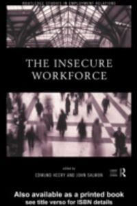 Foto Cover di Insecure Workforce, Ebook inglese di  edito da Taylor and Francis
