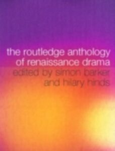 Foto Cover di Routledge Anthology of Renaissance Drama, Ebook inglese di  edito da Taylor and Francis