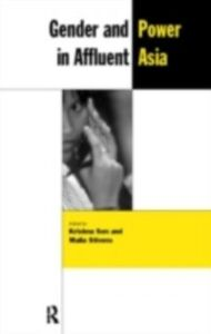 Ebook in inglese Gender and Power in Affluent Asia -, -