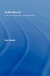 Ebook in inglese Subcultures Gelder, Ken