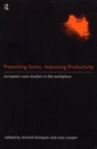 Ebook in inglese Preventing Stress, Improving Productivity