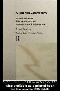 Ebook in inglese Green Post-Communism? Sandberg, Mikael
