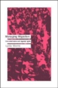Ebook in inglese Managing Migration Morris, Lydia