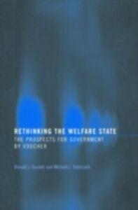 Ebook in inglese Rethinking the Welfare State Daniels, Ronald J. , Trebilcock, Michael J.