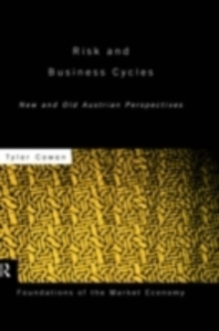 Ebook in inglese Risk and Business Cycles Cowen, Tyler