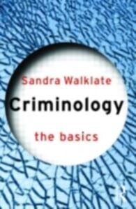 Foto Cover di Criminology: The Basics, Ebook inglese di Sandra Walklate, edito da Taylor and Francis