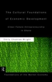 Cultural Foundations of Economic Development