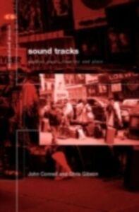 Foto Cover di Sound Tracks, Ebook inglese di John Connell,Chris Gibson, edito da Taylor and Francis