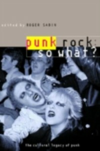 Ebook in inglese Punk Rock: So What? -, -