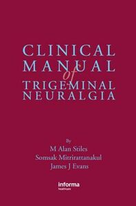 Foto Cover di Clinical Manual of Trigeminal Neuralgia, Ebook inglese di AA.VV edito da CRC Press