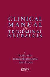 Clinical Manual of Trigeminal Neuralgia