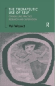 Ebook in inglese Therapeutic Use of Self Wosket, Val