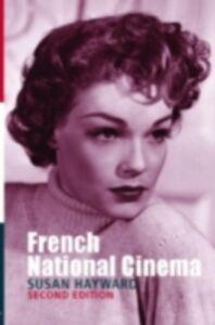 Ebook in inglese French National Cinema Hayward, Susan