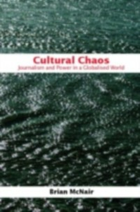 Ebook in inglese Cultural Chaos McNair, Brian