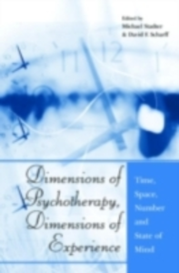 Ebook in inglese Dimensions of Psychotherapy, Dimensions of Experience -, -