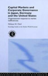 Capital Markets and Corporate Governance in Japan, Germany and the United States