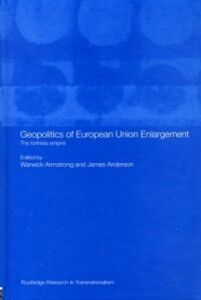 Ebook in inglese Geopolitics of European Union Enlargement -, -