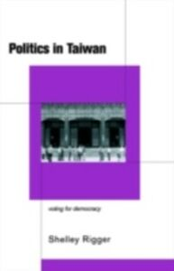 Ebook in inglese Politics in Taiwan Rigger, Shelley