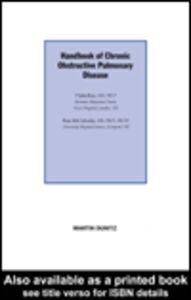 Foto Cover di Handbook of Chronic Obstructive Pulmonary Disease, Ebook inglese di Peter M A Calverley MB FRCP FRCPE,P John Rees MD FRCP, edito da