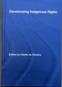 Ebook in inglese Decolonising Indigenous Rights