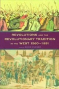Ebook in inglese Revolutions and the Revolutionary Tradition -, -