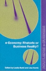 Ebook in inglese e-Economy Budd, Leslie , Harris, Lisa