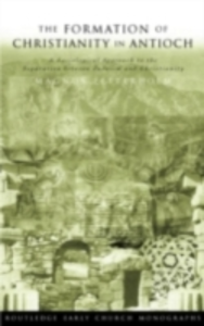 Ebook in inglese Formation of Christianity in Antioch Zetterholm, Magnus