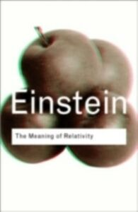 Ebook in inglese Meaning of Relativity Einstein, Albert
