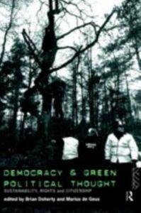 Foto Cover di Democracy and Green Political Thought, Ebook inglese di  edito da Taylor and Francis