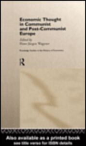 Ebook in inglese Economic Thought in Communist and Post-Communist Europe