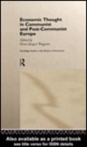 Economic Thought in Communist and Post-Communist Europe
