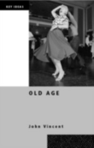 Ebook in inglese Old Age Vincent, John