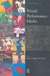Ritual, Performance, Media
