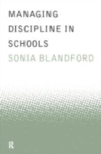 Ebook in inglese Managing Discipline in Schools Blandford, Sonia