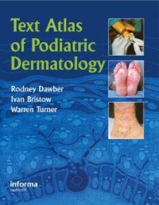 Ebook in inglese Text Atlas of Podiatric Dermatology Bristow, Ivan , Dawber, Rodney , Turner, Warren