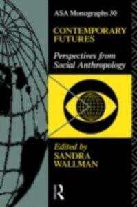 Ebook in inglese Contemporary Futures