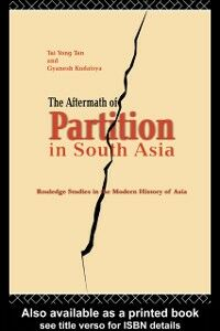 Ebook in inglese Aftermath of Partition in South Asia Kudaisya, Gyanesh , Yong, Tan Tai